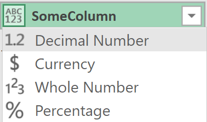 Snip of 'Column Type' menu showing 'Decimal Number', 'Currency', 'Whole Number' and 'Percentage'